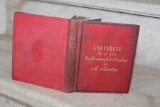 L'Auvergne (puy de dome) guide complet illustré par ambroise tardieu (200 grav)