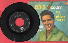 ELVIS PRESLEY Are you lonesome to-night?/I gotta know - RCA ITALIANA 45N 1140