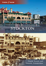 Stockton [Then and Now] [CA] [Arcadia Publishing]