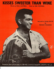 SHEET MUSIC - KISSES SWEETER THAN WINE - A BRITISH HIT FOR FRANKIE VAUGHAN(1951)