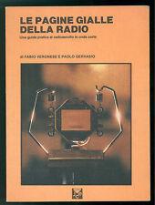 VERONESE GERVASIO LE PAGINE GIALLE DELLA RADIO RADIOASCOLTO ONDE CORTE 1987