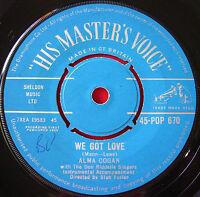 """Alma Cogan We Got Love 7"""" UK ORIG 1959 HMV POP 670 I Don't Mind Being All Alone"""