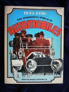 The Wonderful World of Automobiles, 1895-1930 by Joseph J. Schroeder