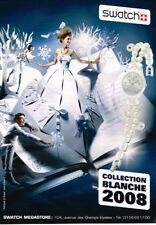 B- Publicité Advertising 2008 La montre Swatch collection Blanche