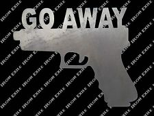 Go Away Gun Metal Wall Art Sign Pistol No Trespassing Keep Out Home Security