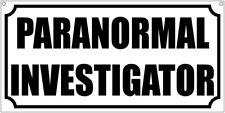 Paranormal Investigator- 6x12 Aluminum costume cosplay Tv Film Movie prop