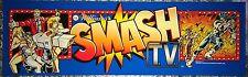 """Smash TV Arcade Marquee 26""""x8"""""""