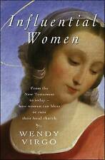 Influential Women: How Women Can Bless - or Ruin - Their Local Church,Wirgo, Wen