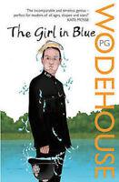 P G WODEHOUSE ___ THE GIRL IN BLUE ____ BRAND NEW___ FREEPOST