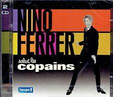 CD - NINO FERRER - Salut les copains
