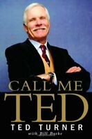 Call Me Ted by Turner, Ted Book The Fast Free Shipping