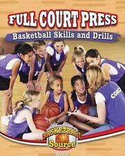 Full Court Press : Basketball Skills and Drills by Rachel Stuckey (2015,...