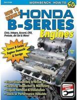 How To Rebuild Honda B-Series Engines By Jason Siu (2008, Paperback)