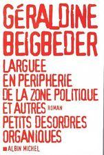 GERALDINE BEIGBEDER LARGUEE EN PERIPHERIE DE LA ZONE POLITIQUE + POSTER GUIDE