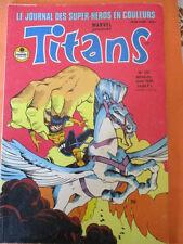 TITANS N)° 137 juin 1990 Excalibur Les nouveaux mutants Les vengeurs