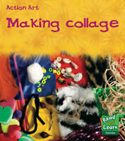 Thomas, Isabel, Making Collage  (Action Art), Very Good Book