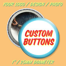 "25 x 1"" CUSTOM PINBACK BUTTONS pins badges customized promotional personalized"