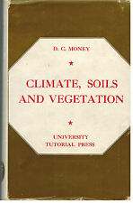 Climate, Soils and Vegetation...D.C. Money...HC...Atmosphere, Temperature...