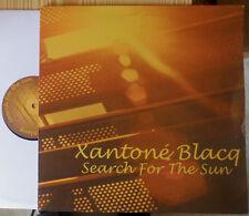 "XANTONE BLACQ SEARCH FOR THE SUN 12 "" MAXI"