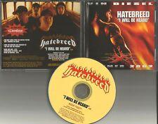 HATEBREED I will Be heard w/ GREAT VIN DIESEL PHOTO USA PROMO DJ CD single 2002