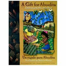 Gift For Abuelita  Un regalo para Abuelita: Celebrating the Day of the-ExLibrary