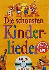 Die schönsten Kinderlieder. Mit CD | Buch | Zustand sehr gut