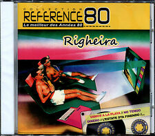 RIGHEIRA - BEST OF - REFERENCE 80 - CD ALBUM NEUF ET SOUS CELLO