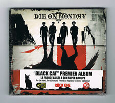 DIE ON MONDAY - BLACK CAT - CD 10 TITRES - 2010 - NEUF NEW NEU