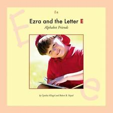 Ezra and the Letter E (Alphabet Friends)-ExLibrary