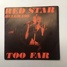 """Red Star Belgrado – demasiado lejos 7"""" Single EE2/SRS 39 Raro casi nuevo Reino Unido Nueva Ola."""