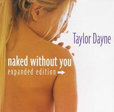Taylor Dayne Naked Without You [Expanded Edition]CD New Factory Sealed