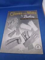 GLOVES AND MITTS BY BEEHIVE FOR THE WHOLE FAMILY PATTERN BOOK KINT CROCHET