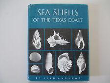 SEA SHELLS OF THE TEXAS COAST-JEAN ANDREWS-HARDCOVER-1971