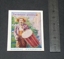 CHROMO 1930-1940 CHOCOLAT AIGUEBELLE INSTRUMENTS MUSIQUE TAMBOURIN PROVENCE