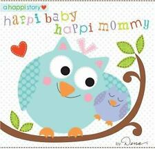 Happi Baby, Happi Mommy Dena Board book