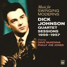 Dick Johnson MUSIC FOR SWINGING MODERNS - QUARTET SESSIONS 1956-1957