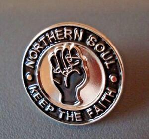"Northern Soul "" Keep The Faith ""  High Quality Enamel Lapel Pin Badge"