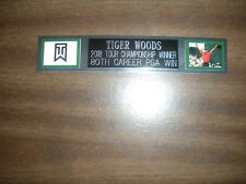 TIGER WOODS (GOLF) NAMEPLATE FOR AUTOGRAPHED BALL DISPLAY/FLAG/PHOTO