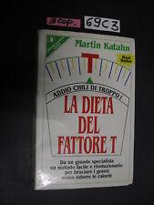 Katahn LA DIETA DEL FATTORE T (69 C 3)
