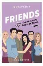 Quizpedia: Friends:  The Ultimate Book Of Trivia