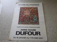 1974.affiche exposition Anne Marie Dufour.N° signé.Galerie de l'université.
