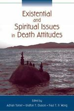 Existential and Spiritual Issues in Death Attitudes by