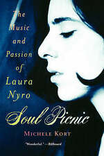 Soul Picnic: The Music and Passion of Laura Nyro by Michell Kort (Paperback)