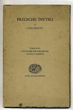 Luigi Einaudi # PREDICHE INUTILI # Giulio Einaudi Ed.1956