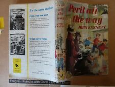 Peril all he way by John Kennett ills by Richard Kennedy