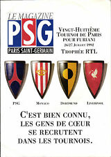26. / 27.07.1997 Paris St. Germain, Borussia Dortmund, FC Liverpool, AS Monaco