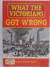 What the Victorians Got Wrong - England's Living History - Illustrated