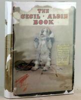 First Edition 1932 The Cecil Aldin Book Cecil Aldin P G Wodehouse Hardcover w/DJ