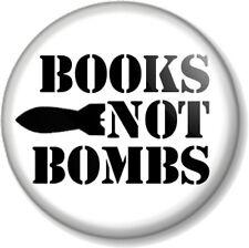 "BOOKS NOT BOMBS 25mm 1"" Pin Button Badge Hippie Peace Literature Anti-War Read"
