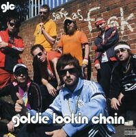 Goldie Lookin Chain | CD | Safe as f*ck (2005)